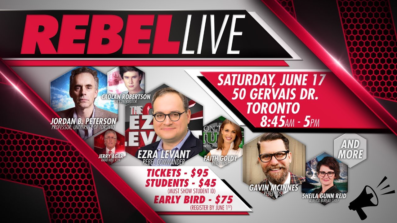 The Rebel Live: Join Ezra Levant & more June 17! - The Rebel Live: Join Ezra Levant & more June 17!
