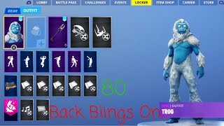 *NEW* ALL OF MY BACK BLINGS (80) ON TROG SKIN SHOWCASE (Fortnite season 7 skin)
