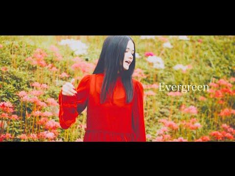 Youtube: Evergreen / sajou no hana