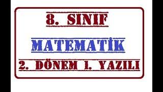 8. Sınıf Matematik 2. Dönem 1.Yazılı Soruları Ve Açıklamalı Çözümleri 2019