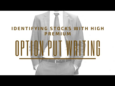 Selling Put Options: Identifying Stocks With High Premium - Charting Techniques (Option Put Writing)
