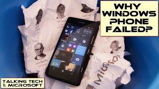 Why Windows Phone Failed: Talking Tech Part 1