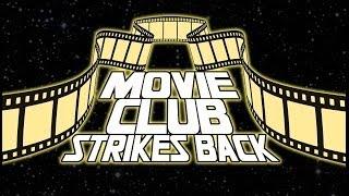 Week 9: Movie Pick Announcement #MovieClubStrikesBack