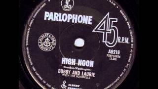 Bobby & Laurie with The Rondells - High Noon