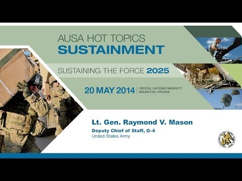 Lt. Gen. Raymond Mason, G-4 - AUSA Sustaining the Force 2025