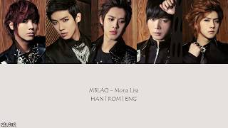 MBLAQ - Mona Lisa (모나리자) (Color Coded Lyrics) [Han/Eng/Rom]
