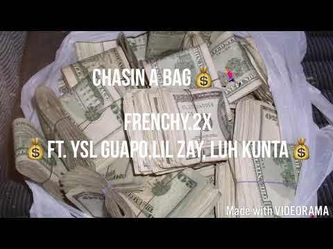 Chasin A Bag - Frenchy.2x Ft. YSL Guapo, Lil Zay, Luh Kunta (Official Audio)