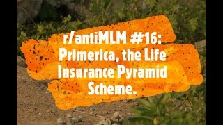 r/antiMLM #17: Primerica, the Life Insurance Pyramid Scheme.