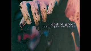 End of Green - QUEEN OF MY DREAMS