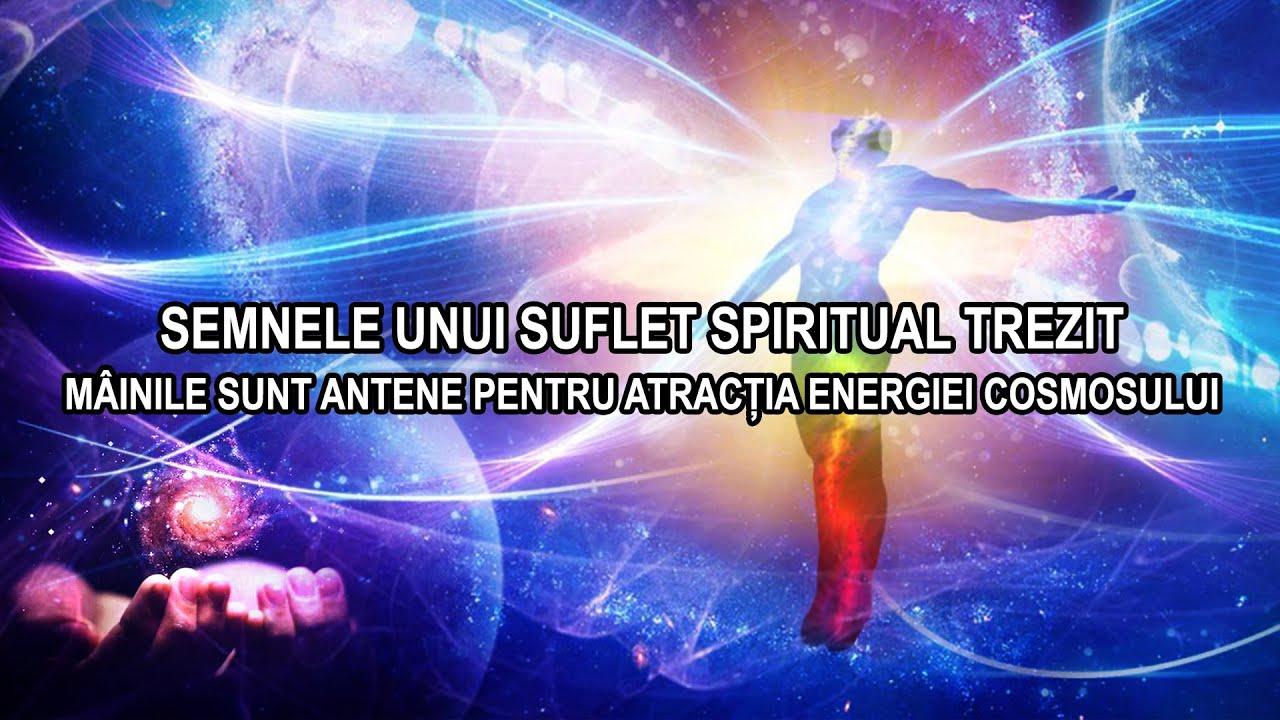 SEMNELE UNUI SUFLET TREZIT SPIRITUAL / MAINILE ANTENE PENTRU ATRACTIA ENERGIEI COSMOSULUI