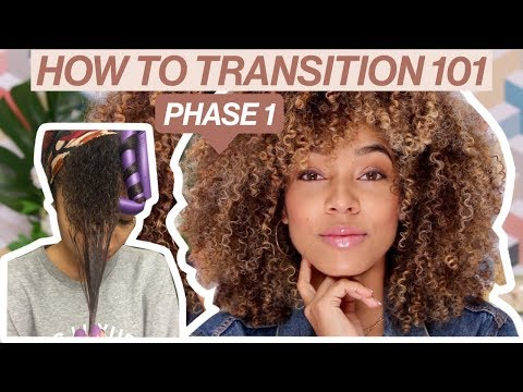 How To Transition to Natural | Phase 1 - Where to Start!