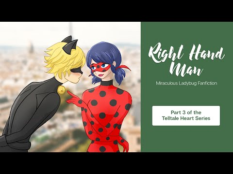 Right Hand Man | Telltale Heart Series (3/4) - Miraculous Ladybug Fanfiction