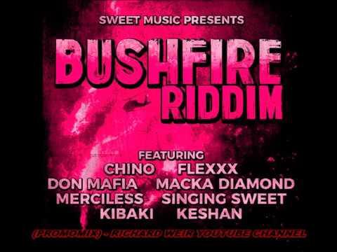 Bushfire Riddim (Mix-Dec 2017) Sweet Music