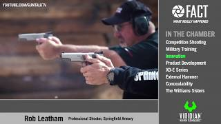 Just the FACTs: NRA 2017 - Ep.3 Rob Leatham, Springfield Pro Shooter