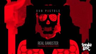 Dub Pistols - Real Gangster (Feat. Seanie Tee & Neville Staple)
