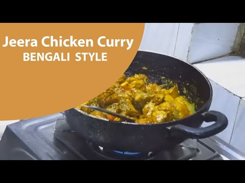 "Jeera Chicken Curry Recipe ""Bengali Style"""