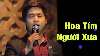 Hoa Tím Người Xưa - Tuấn Khương | Bolero Nhạc Vàng Buồn Nhất [Official]