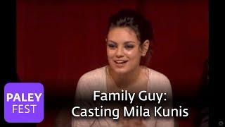 Family Guy - Casting Mila Kunis (Paley Center Interview)