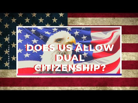 Does US Allow Dual Citizenship?