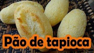 PÃO DE TAPIOCA – Diferente e muito saboroso