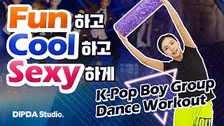 Fun하고 Cool~하고 Sexy!하게 :) 딥다라인 남자아이돌 댄스 다이어트 DIPDA LINE Boy g…