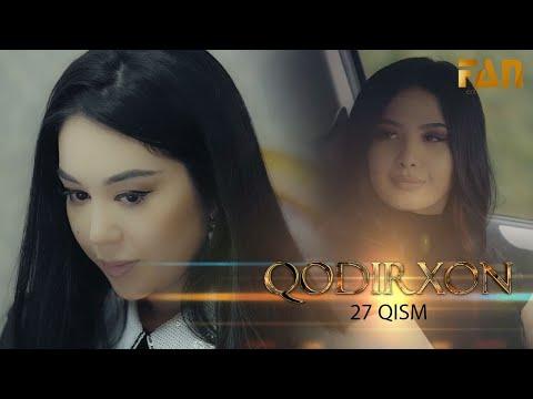 Qodirxon (milliy Serial 27-qism) | Кодирхон (миллий сериал 27-кисм)