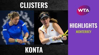 Kim Clijsters Vs. Johanna Konta | 2020 Monterrey First Round | Wta Highlights