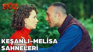 Keşanlı - Melisa Romantik Sahneler  SÖZ