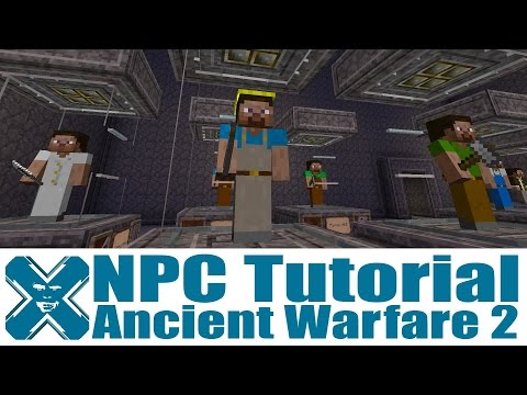 Ancient Warfare 2 - NPC Tutorial