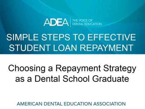 Simple Steps to Effective Student Loan Repayment (Dental Students)