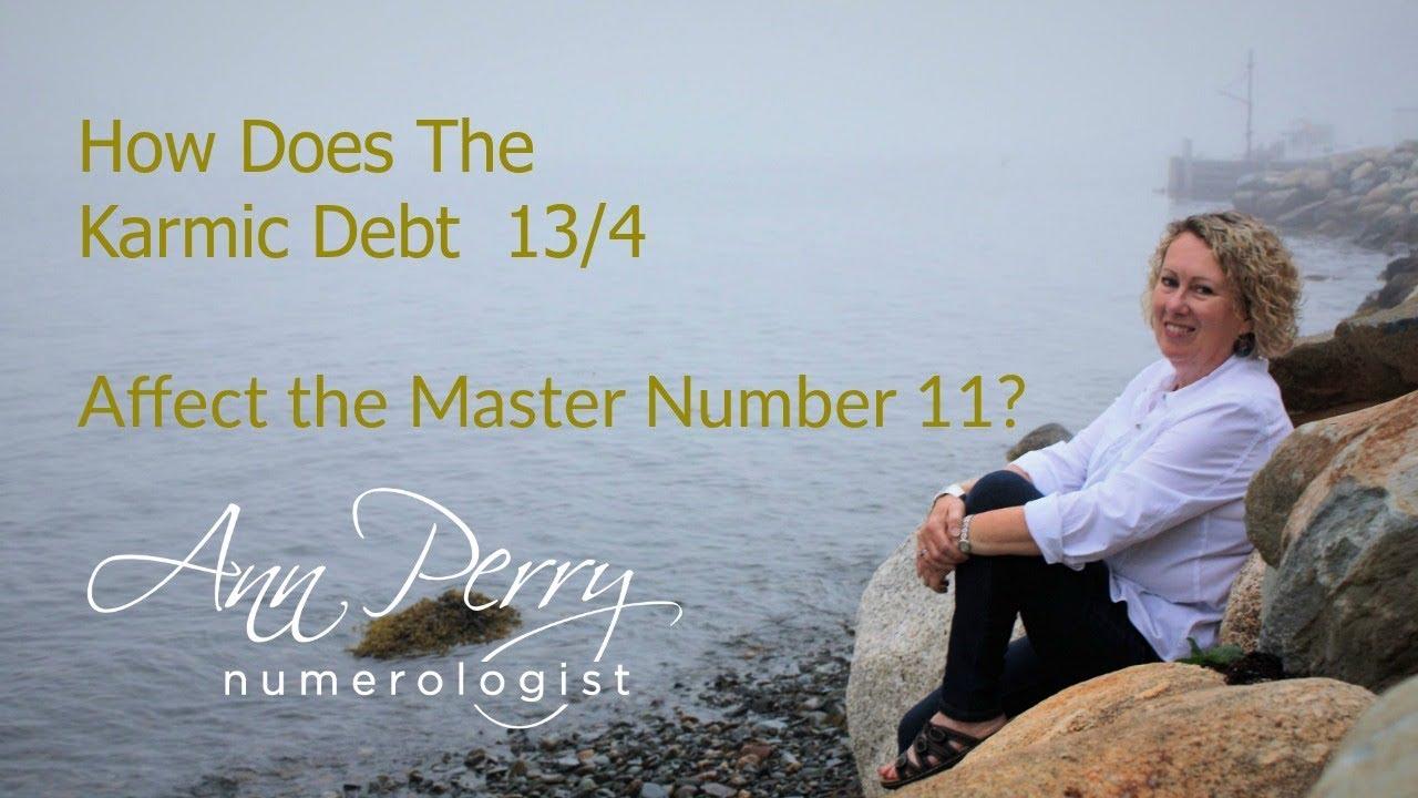 How Does The Karmic Debt 13/4 Affect a Master Number 11?