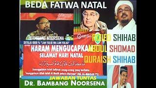 ANAK ALLAH: BEDA FATWA NATAL RIZIEQ SHIHAB, ABDUL SHOMAD, DAN QURAISH SHIHAB ( Part 1)