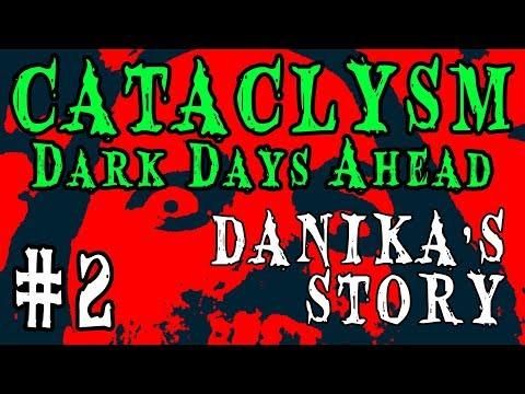 SEEKING SHELTER | Cataclysm: Dark Days Ahead -- Danika's Story | Part 2
