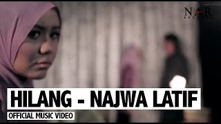 Video Najwa Latif  - Hilang (Official Music Video) download MP3, 3GP, MP4, WEBM, AVI, FLV Juli 2018