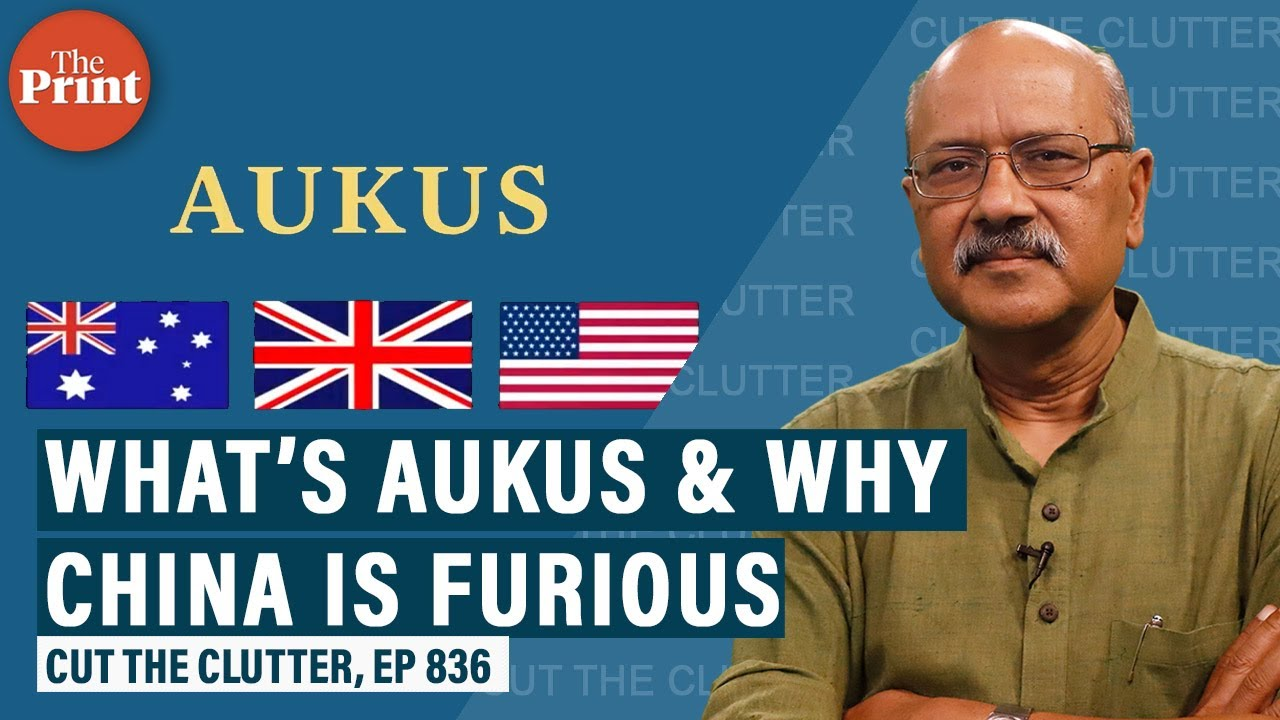 Download Why the new US-Australia-UK alliance AUKUS translates into nuclear subs & why it's got China furious