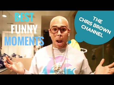The Chris Brown Channel Compilation - Best Funny Moments