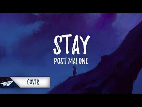 Post Malone - Stay (Lyrics / Lyric Video) Kid Travis Cover