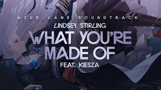 Lindsey Stirling - What You're Made Of ft. Kiesza (Azur Lane)