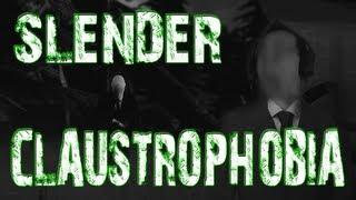 Slender: Claustrophobia