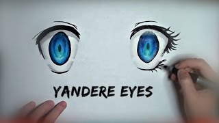 ✿How to Draw Yandere Eyes