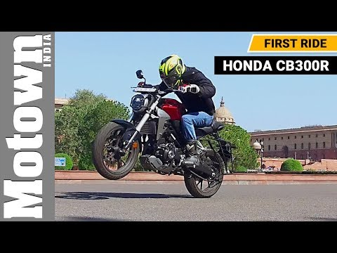 Honda CB300R | First Ride Review | Motown India