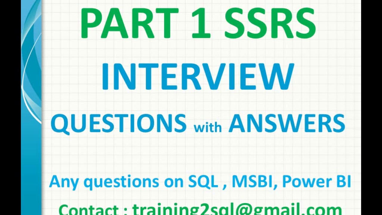 SSRS Interview Questions with Answers Part 1