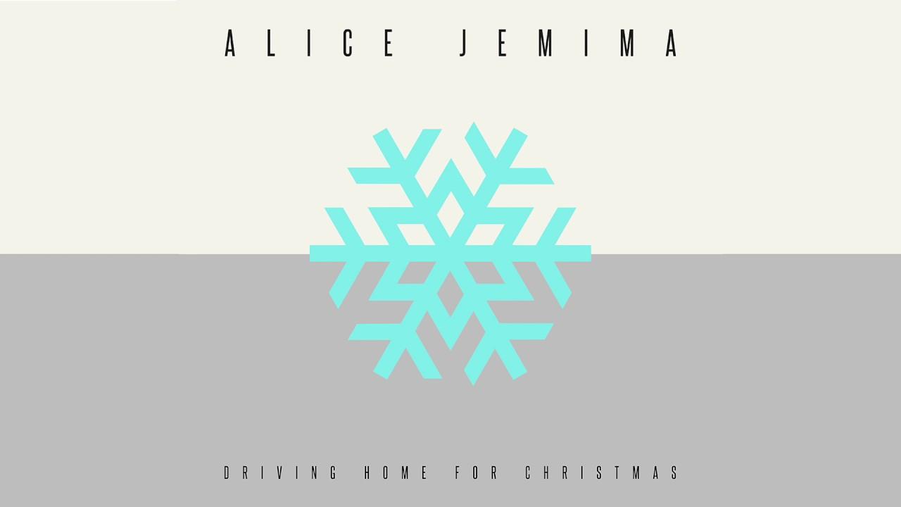 Driving Home For Christmas.Alice Jemima Driving Home For Christmas