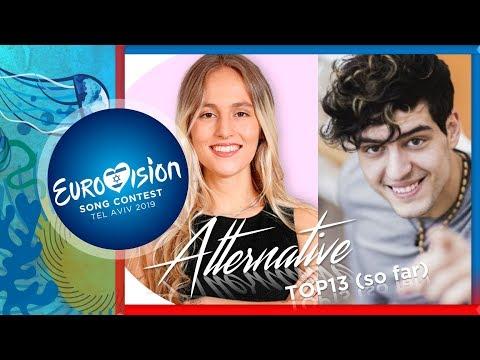 Eurovision 2019 - My Alternative TOP 13 So Far
