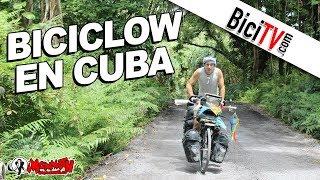 biciclown cuba a pedales la vuelta al mundo en bicicleta