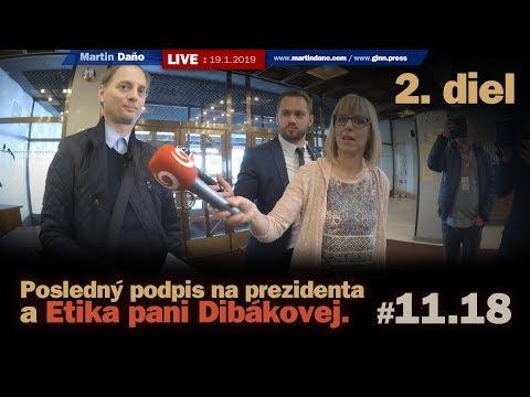 Live: Posledný podpis na prezidenta a čudná Etika pani Dibákovej (2. diel) #11.18