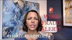 Wire Fraud Alert - Tips for Real Estate Agents