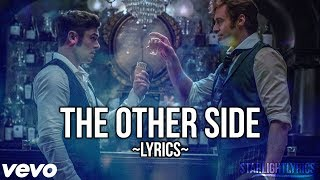 The Greatest Showman - The Other Side (Lyric Video) HD thumbnail