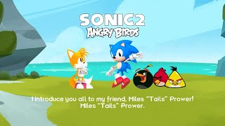 Sonic The Hedgehog and Angry Birds 2 with Miles Tails Prower