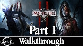 The Incredible Adventures of Van Helsing 2 Walkthrough - Part 1 Intro - Gameplay & Commentary